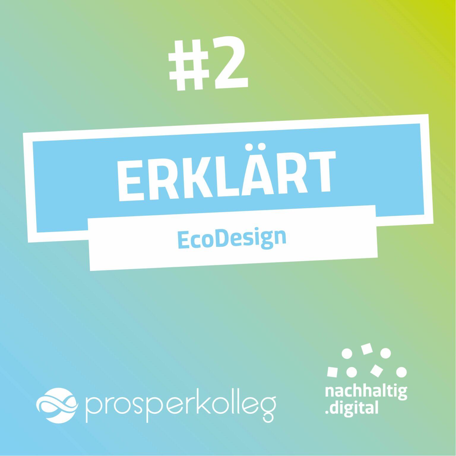 Das Prosperkolleg erklärt EcoDesign